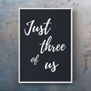 Custom able just three of us calligraphy art print